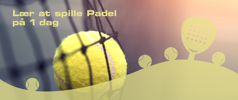 Lær at spille Padel på 1 dag